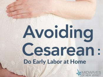 Avoiding Cesarean Do Early Labor at Home